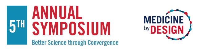 Medicine by Design 5th Annual Conference